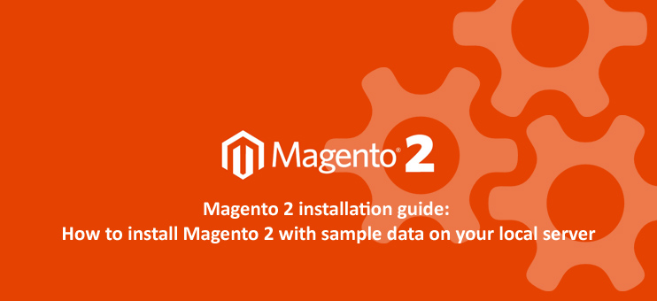 Magento 2 installation guide